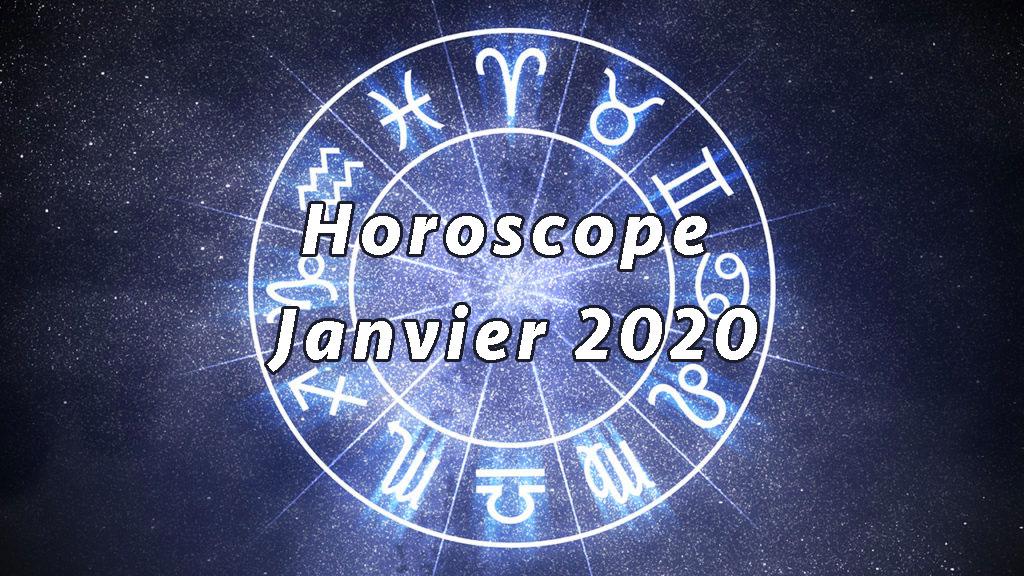 horoscope janvier 2020